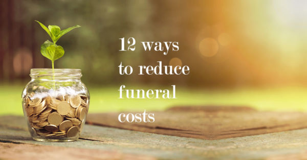 12 ways you can reduce funeral costs in London